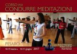 Promo del Corso per condurre Meditazioni a Pesaro, marzo-giugno 2017 - promo del corso
